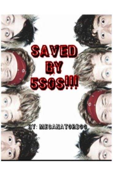 Saved By 5SOS