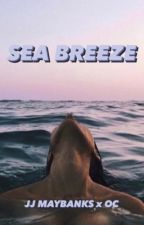 Sea Breeze: JJxOC (Outer Banks) by O_my_fangirl