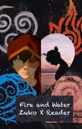 Fire And Water: Zuko x Reader by emodare