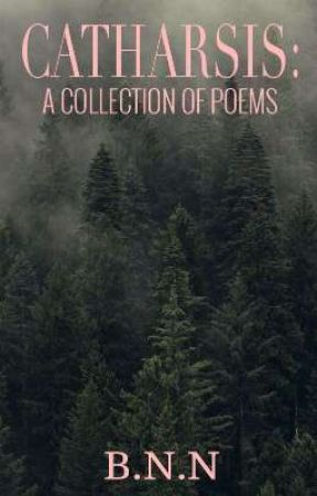 Catharsis: A Collection of Poems  by Wonderworth-Writing