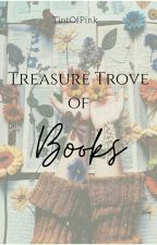 Treasure Trove of Books by TintOfPink