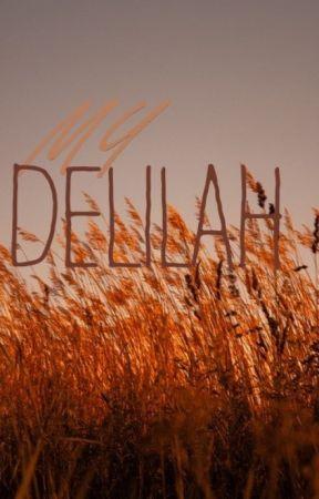 my delilah by mercurysmoon