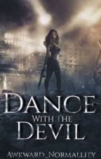 Dance With The Devil. © ON HOLD by Awkward_Normallity