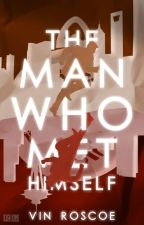 The Man Who Met Himself [Slow Updates] by RecycleVin