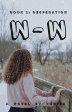 W.W.    (EDITING) by Yu0713