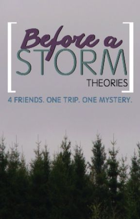 Before a Storm. by theories