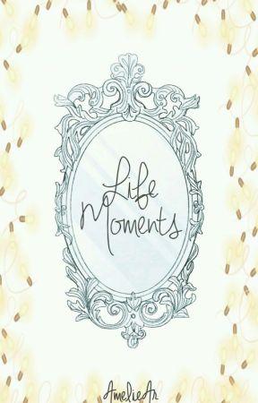 Life Moments || Multifandom Week by AmelieAr05