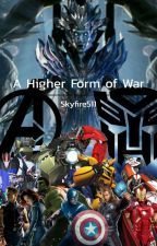 A Higher Form of War by Skyfyre511