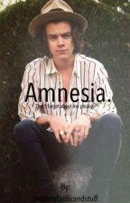 Amnesia. | h.s by readmyfanficandstuff