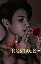 His Hostage || jjk X reader [Editing] by chocgguk
