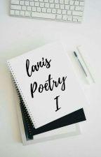 lanis Poetry I by lanispoetry