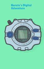 Naruto's Digital Adventure  by Shinobu122894