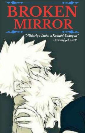Broken Mirror [R18] by 22wolfychan22