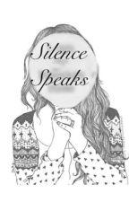 Silence Speaks by 2yazz49