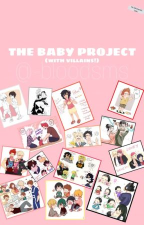 THE BABY PROJECT by -bloodsms