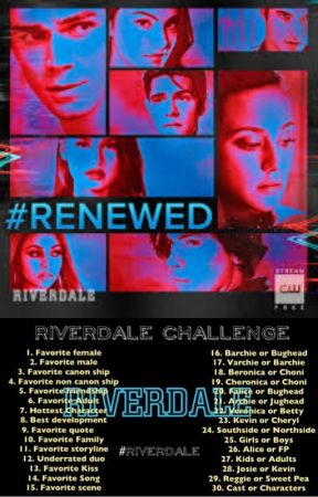 Riverdale Challenge by anilesdabomb