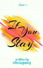 If You Stay by alluringmarj