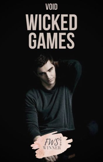WICKED GAMES | COMPLETE