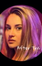 After Tris by divergent_inourstars