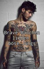 Brave Mädchen lieben böse Jungs by Girls_love_bad_boys