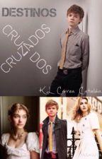 Destinos Cruzados by KathLeco