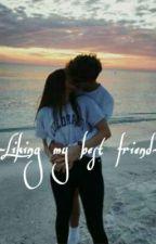 Liking my best friend by RainbowGalaxy15