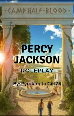 Percy Jackson roleplay! by PyrokineticGirl25