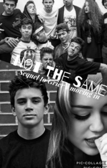 Not the same (sequel to Griers moving in)