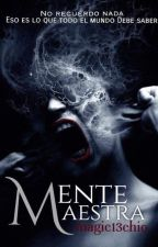 Mente Maestra. La Mentalista (Temporalmente en wattpad) by Magic13chio