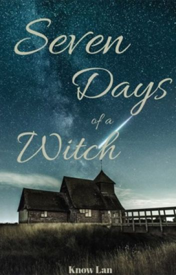 Seven Days of a Witch