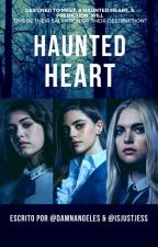 Haunted Heart [English] by DamnAngeles