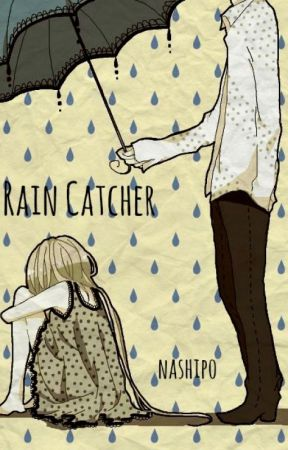 Rain Catcher by nashipo