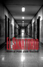 El Sanatorio by javiivaleero_