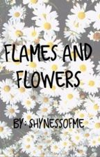 Flames and Flowers by shynessofme