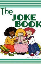 The Joke Book by NewbornLeader