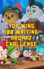 Top Wing - 100 word prompt challenge by trunotwen