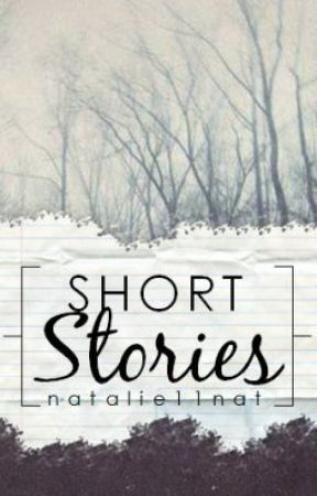 Short Stories by natalie11nat