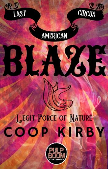 Blaze - The Last American CIrcus Duet+