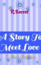 A Story To Meet Love (Z-Stars Fanfiction) by SecretRara