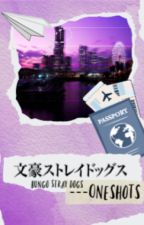 Bungo Stray Dogs---Oneshots 2 by Stickit2nora