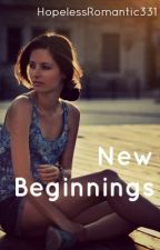 New Beginnings by hopelessromantic331