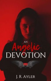 An Angelic Devotion (Book 1)