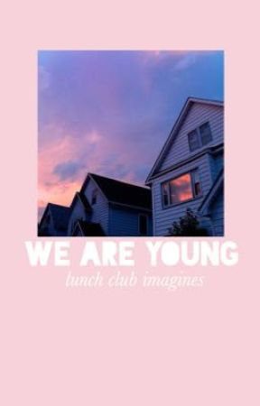 we are young ↣ lunch club imagines by ozmatic