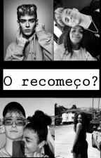 O recomeço? (Beauany) by Now_Fanfics
