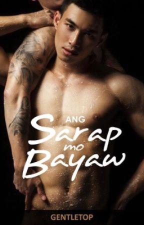 Ang Sarap Mo Bayaw by Gentletop