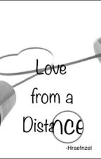 Love From A Distance by Hraefnzel
