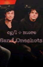 Band Oneshots (Cg/l + more) by -starryfrankie-