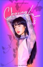 CHASING LALISA by dolcepinks