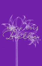 Brave Bold Belle (ft. Liam Payne) by BelWatson