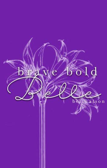 Brave Bold Belle (ft. Liam Payne)